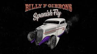 Billy F Gibbons - Spanish Fly  (Official Audio)