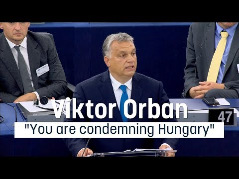 """Viktor Orban: """"You are condemning Hungary"""""""