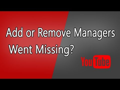 [Solved] Add or Remove Managers is Missing and Does not Showing in YouTube