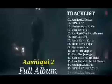 Aashiqui 2 Full Album Video Clip