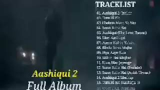 Aashiqui 2 Full Album Video Clip