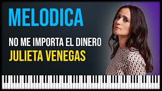 Como tocar: No me importa el dinero - Julieta Venegas [ MELODICA ][ TUTORIAL ][ NOTAS ]