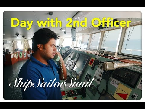 Day with Second Officer/2OF/ShipSailorSunil