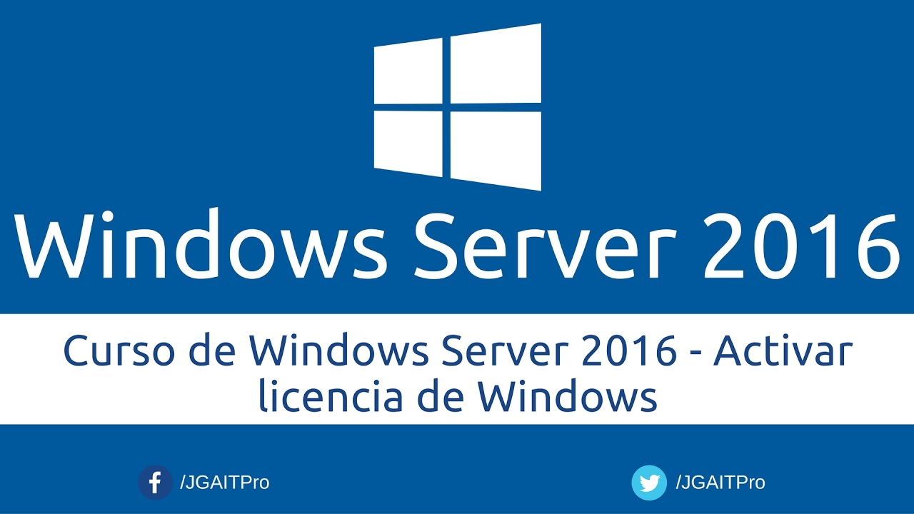 Curso de Windows Server 2016 - Activar licencia