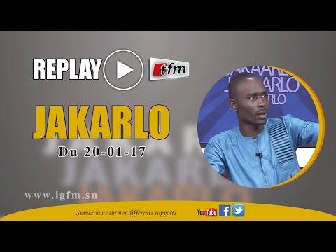Jakaarlo Bi Partie 1 du Vendredi 20 Janvier 2017 - Invités : DEMBA DIAO & NIANG NDIAYE - TFM
