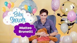 MATTEO BRUNETTI i jego pierwszy BABY SHOWER
