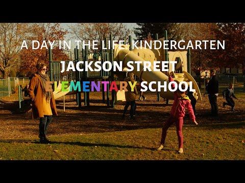 A Day in the Life, Kindergarten Jackson Street Elementary School