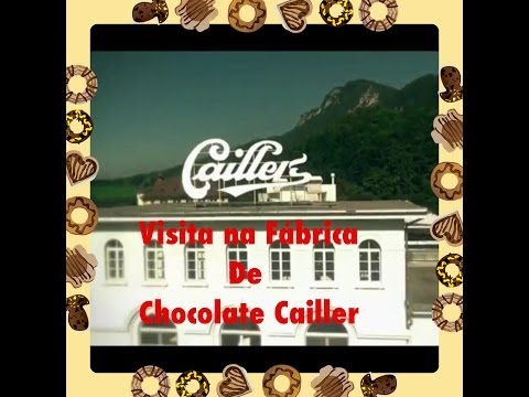 Fabrica Chocolate Cailler