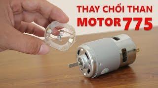 Dạo Electronic #4 | Bung Motor 775 Và Hướng Dẫn Thay Chổi Than | Review Dạo