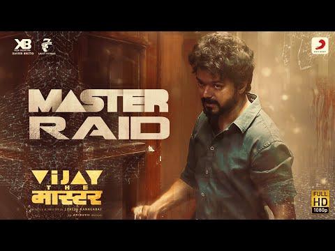 Master Raid - Vijay the Master | Anirudh Ravichander | Akshay The One
