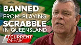 Banned from playing in Scrabble in Queensland | A Current Affair