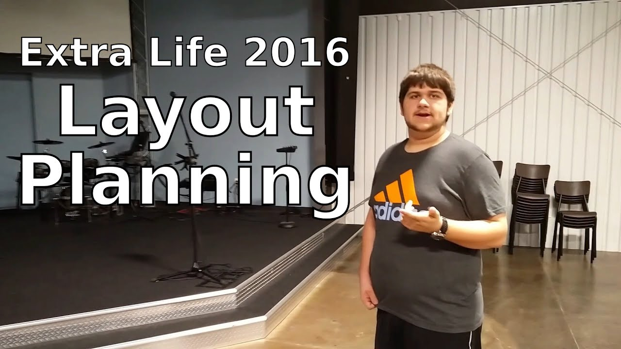 Layout Planning - Extra Life 2016 BTS