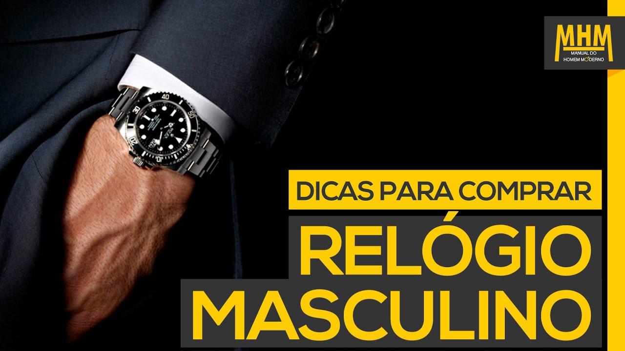 d68972a32d8 RELÓGIO MASCULINO  4 dicas simples