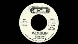 Blanch Carter - Halos Are For Angels