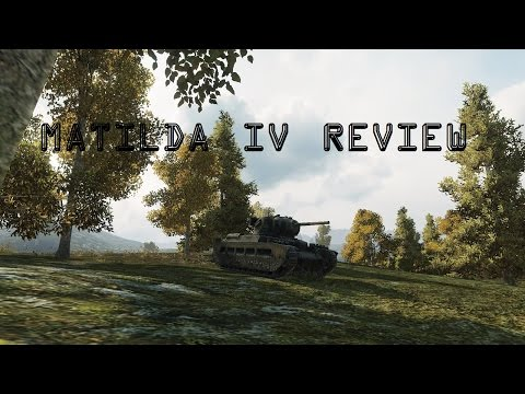 Is it worth it? - Matilda IV Review