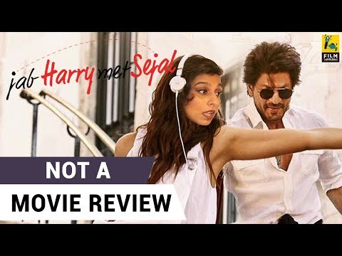 Jab Harry Met Sejal | Not A Movie Review | Sucharita Tyagi