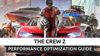 The Crew 2 - How To Fix Lag/Get More FPS and Improve Performance
