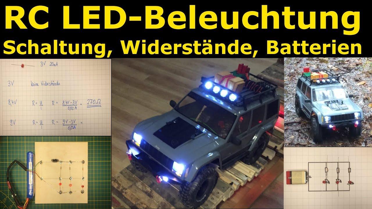 Rc Beleuchtung Selber Bauen | Rc Led Beleuchtung Selber Bauen Erklarung Widerstande