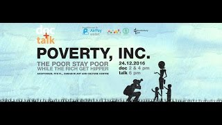 doc talk คร งท 5 poverty inc เม อความจน เป นส นค า