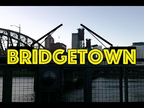 Bridgetown - The Story and Legacy of Portland's Bridges