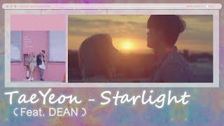 [Thaisub+Karaoke] TAEYEON - Starlight (Feat. DEAN)