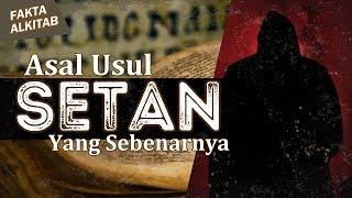 #FaktaAlkitab - Asal Usul Setan Yang Sebenarnya
