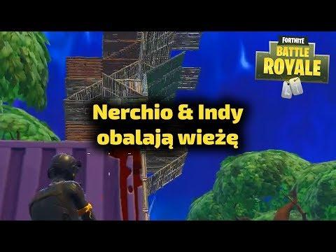 Nerchio i Indy obalają wieżę - Fortnite Gra Battle Royale Gameplay