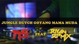 JUNGLE DUTCH YANG LAGI VIRAL GOYANG MAMA MUDA 2020 [ DJ MS X DJ RIYAN RPMIX ]