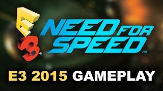 Need for Speed NFS E3 2015 Gameplay Trailer Car Customization EA Press Conference