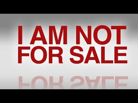 Not For Sale >> I Am Not For Sale