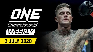 ONE Championship Weekly | 2 July 2020|ONE Championship