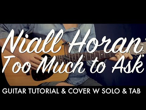Niall Horan - Too Much to Ask Guitar Tutorial Lesson / Guitar Cover w TABHow To play chords