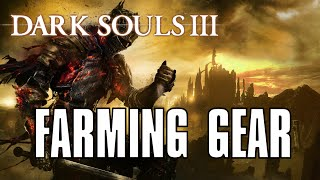 Dark Souls 3: Guide to the BEST Farming Gear! Increase Loot and Soul Drop!