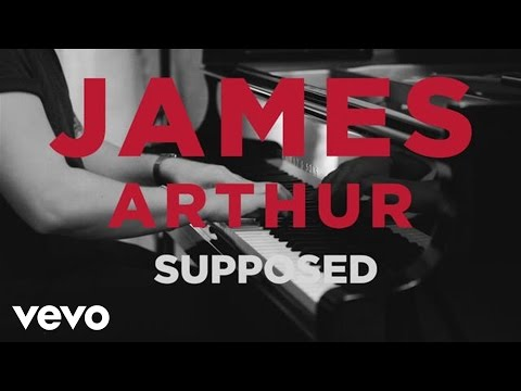 James Arthur - Supposed (Acoustic)