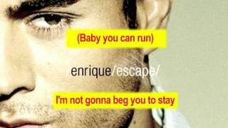 "Enrique Iglesias with ""Escape"" - Instrumental"