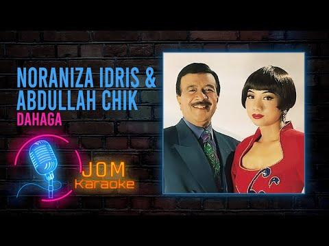 Noraniza Idris & Abdullah Chik - Dahaga