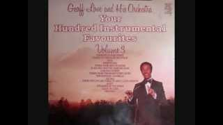 "Geoff Love & His Orchestra - Chi Mai (from ""The Life And Times Of David Lloyd George"") [1981]"