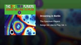 Drowning in Berlin