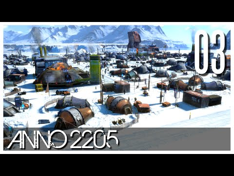 Anno 2205 - Ep.03 - The Arctic Base!