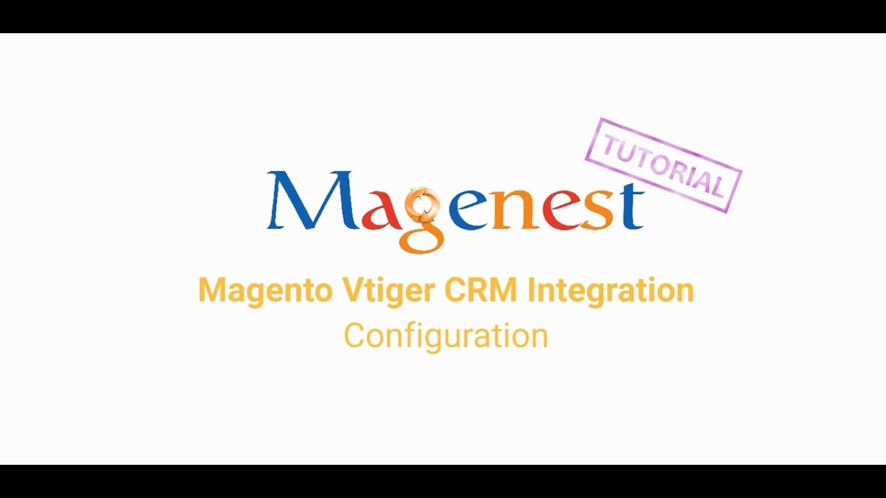2  Vtiger Integration User Guides - Documentation - Magenest Confluence