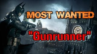 """Batman: Arkham Knight"" Walkthrough (Hard), Most Wanted: Gunrunner"