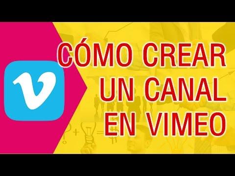 Como Crear un Canal en Vimeo Paso a Paso 2018