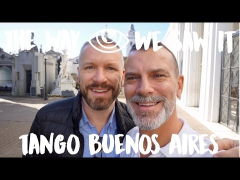 Tango Buenos Aires / Argentina Travel Vlog #88 / The Way We Saw It