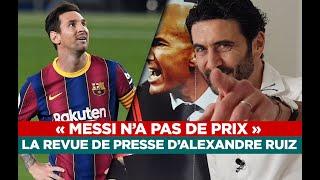 Messi, Zidane, Salah… La revue de presse d'Alexandre Ruiz