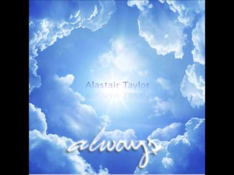Anthem from Alastair Taylor - Always