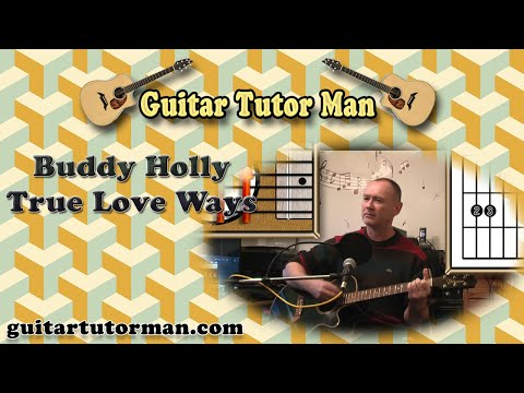 True Love Ways - Buddy Holly - Acoustic Guitar Lesson