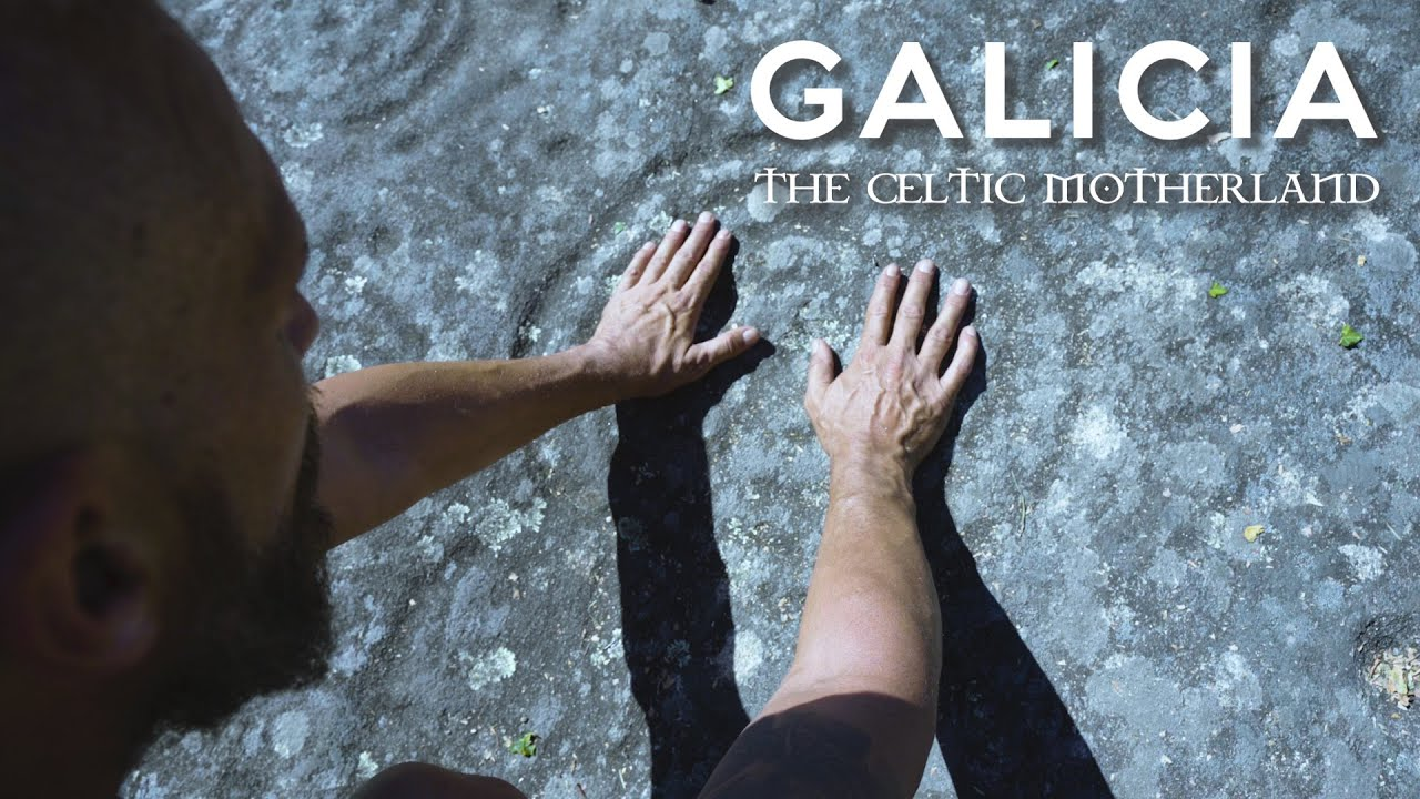 Galicia The Celtic Motherland