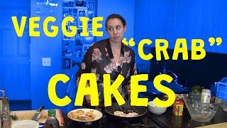 Veggie Crab Cakes - Ep. 3