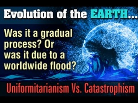 Uniformitarianism Vs  Catastrophism   Theories of Geological Evolution