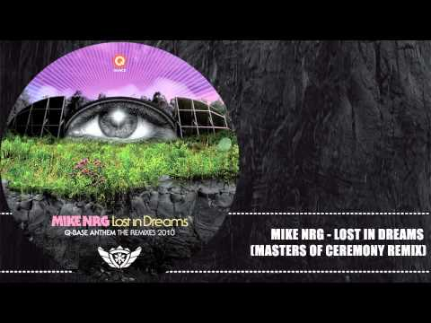 Q-BASE 2010 | Mike NRG - Lost in Dreams (Masters of Ceremony Remix)